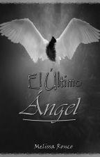 El Último Ángel by MERO05