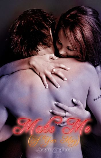 Mate Me (If You May) (The Millennium Wolves Book 1)