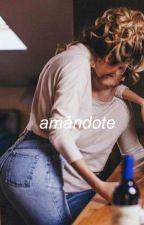 amándote (primera parte) by Askbdj