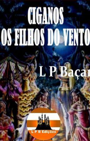 CIGANOS, OS FILHOS DO VENTO by lpbacan