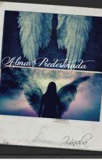 Alma Predestinada by -ynaba-