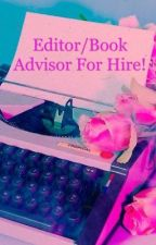 Editor/Advisor For Hire! by evajackson3