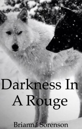 Darkness in a rouge by BriannaSorenson