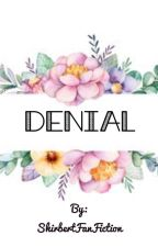 Denial  {Shirbert Fanfiction} {Anne with an E} by ShirbertFanFiction