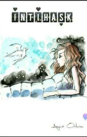 İNTİHAŞK by Rainbow__Lady