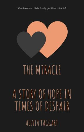 The Miracle by AliviaTaggart