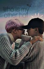 Who is my other half by real_becon