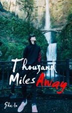 Thousand miles away BXB by ghe-lo