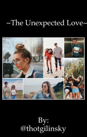 The unexpected love 💫 by thotgilinsky