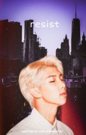 Resist || namjoon x reader || completed 🦋 by explicitxwrites