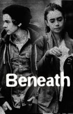 Beneath (Harry Styles Fanfic) by nmpatricia