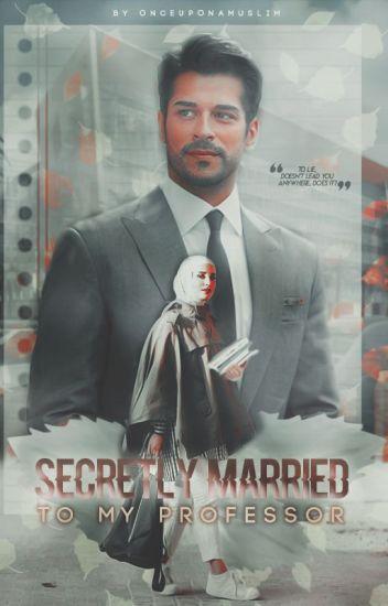 Secretly Married To My Professor (COMING SOON)