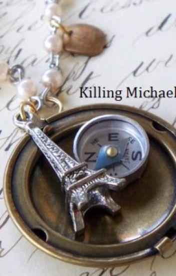 Killing Michael