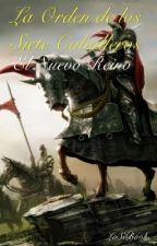 La Orden de los Siete Caballeros: el nuevo reino by LoSiBook
