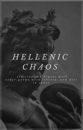 hellenic • chaos | literate greek roleplay by oncebeautiful