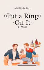 Put a Ring on It  Starker Fluff One Shot by miryel