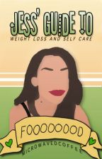 Jess' Guide To ☛ Weight Loss by microwavedcoffee