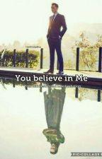 You Believe In Me  by DanyHiddleston