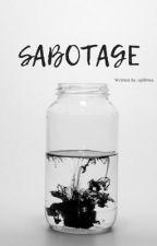 Sabotage by spiltttea