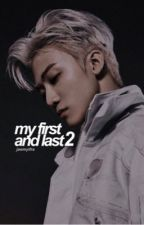 My First and Last 2 (NCT Jaemin FF) by jaemyths