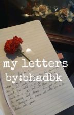 my letters (poetry) by dolanbabii