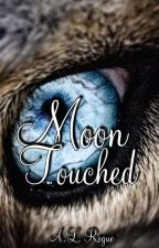 Moon Touched by XXrogueXlucyXX