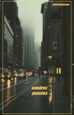 Sombres pensées. by BornToBeOriginal
