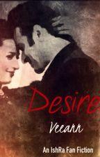Desire by Veedeeann