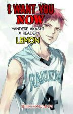 Yandere Akashi Seijuro x reader *LEMON*  by seiiii-channnn