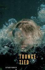 Tongue-tied. (Beynika) by STUDYONCE