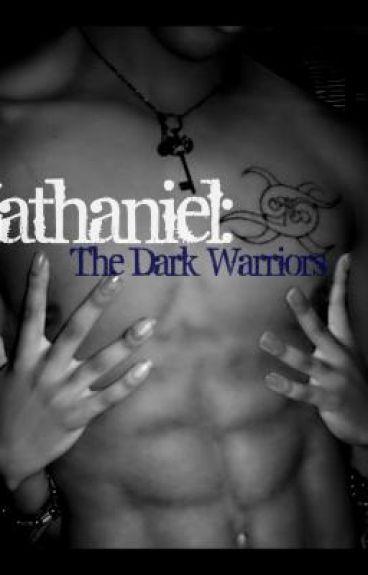 Zathaniel: The Dark Warriors Trilogy