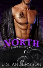 North (Hell's Legacy MC) book 1 by Joey-book-addicted