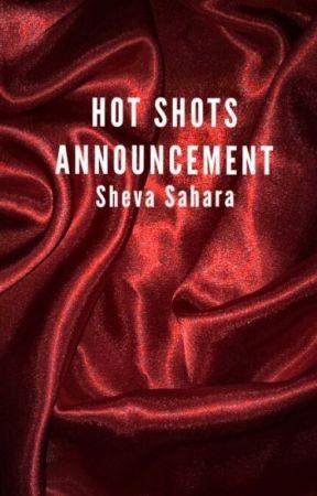 HOT SHOTS ANNOUNCEMENT by WordsOnFire
