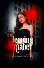 Leaving Mabel [3] ✓ by thoratheexplorer