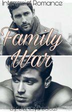 Family War (Interracial Romance) by JennyBeau21