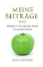 Meine Beiträge für den Award zu den Weekly Flash Fiction Competition by Elkiewerner1