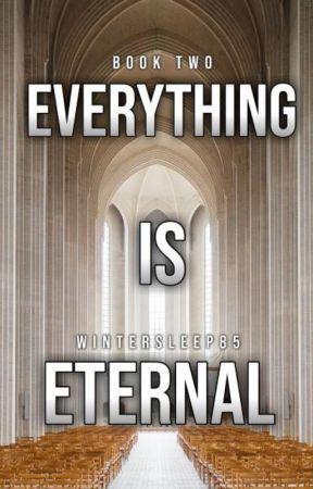 Everything Is Eternal by WinterSleep85