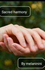 Sacred Harmony by melaninini