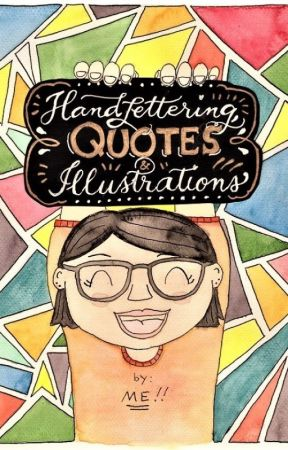 Hand Lettering, Quotes & Illustrations by kartunistaW