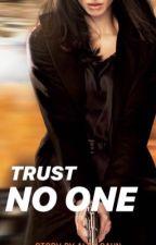 Trust No One by alexcahn