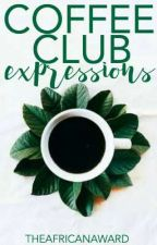 Coffee Club Expressions  by TheAfricanAwards