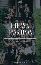 Life As A Pangilinan // Ricci Rivero FF by xNTx02