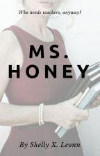 Ms. Honey ||#TravelBrilliantly|| by shellyxleonn