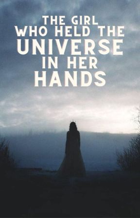 The Girl Who Held the Universe in her Hands | MARVEL [1] by scooteringdinosaur