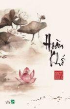 (Đam mỹ - Hoàn) Hoàn Khố by ChanBaek0627