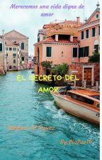 El secreto del amor by LiaZoe14