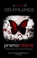 Premonitions by DreamLumos