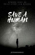 Save a human by jestemanonimem22