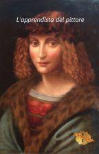L'apprendista del pittore by Astharte-Saetta