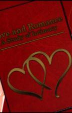 Love & Romance ~ A study of Intimacy by Jughead7